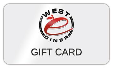 Gift Card - West E Diner - West Elizabeth